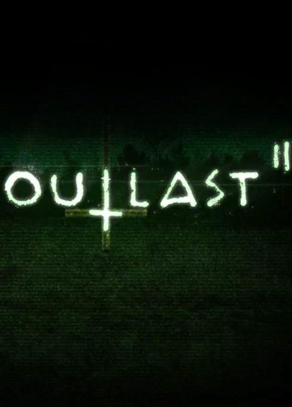 Outlast 2 - Игра за Компютър
