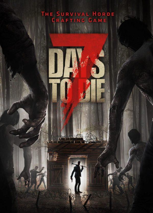 7 Days to Die - Игра за Компютър