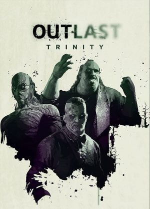 Outlast Trinity - Игра за Компютър