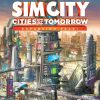 SimCity: Cities of Tomorrow - Игра за Компютър
