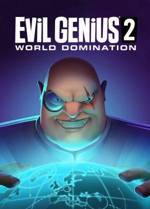 Evil Genius 2: World Domination - Игра за Компютър